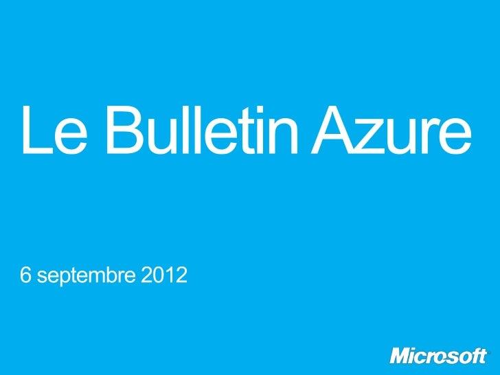 Le Bulletin Azure, épisode 10