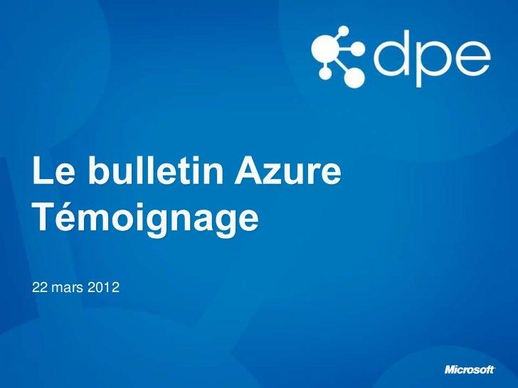 Le Bulletin Azure - Témoignage avec ZeCloud