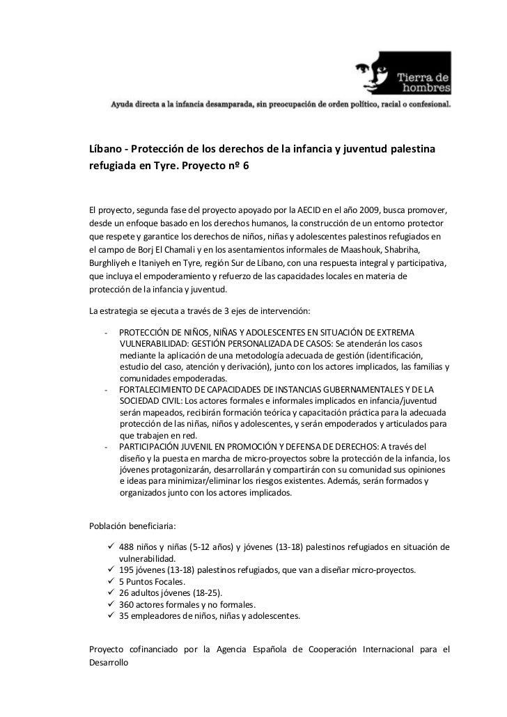 Líbano - Protección de los derechos de la infancia y juventud palestina refugiada en Tyre. Proyecto nº 6