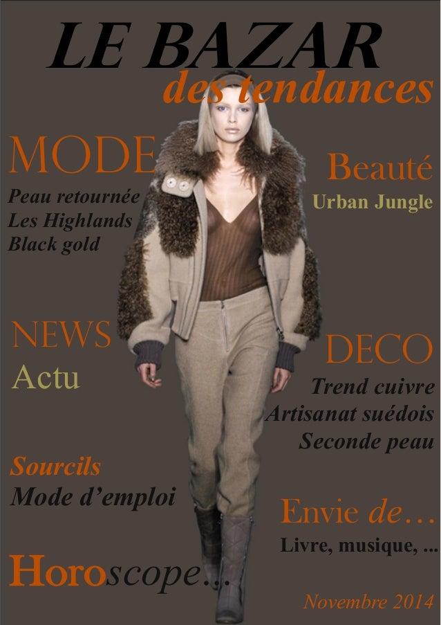 LE BAZAR des tendances MODE Peau retournée Les Highlands Black gold deco Trend cuivre Artisanat suédois Seconde peau Envie...
