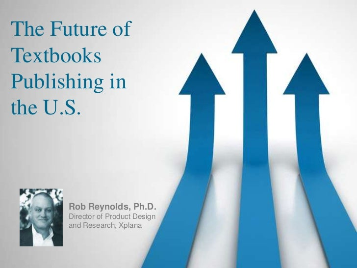 The Future of Textbooks in the U.S.