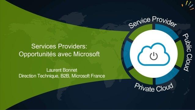 Laurent Bonnet Direction Technique, B2B, Microsoft France