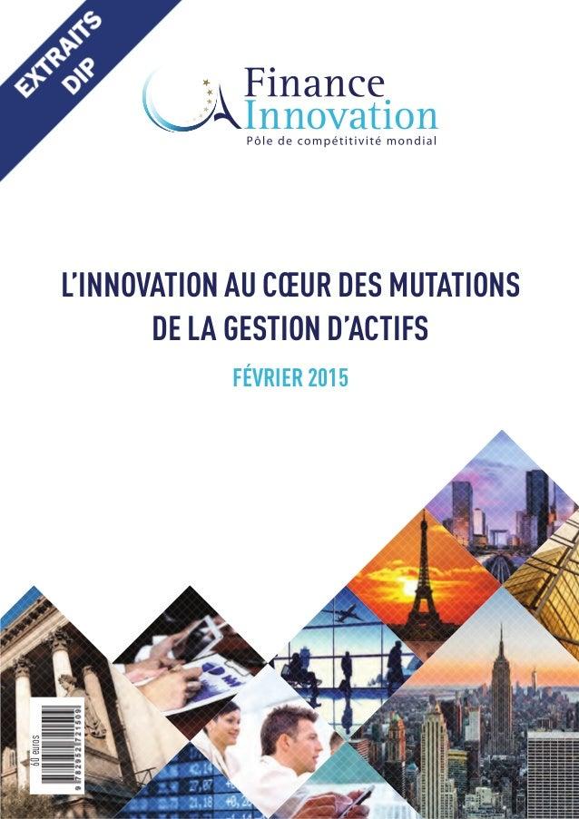FÉVRIER 2015 L'INNOVATION AU CŒUR DES MUTATIONS DE LA GESTION D'ACTIFS 60euross