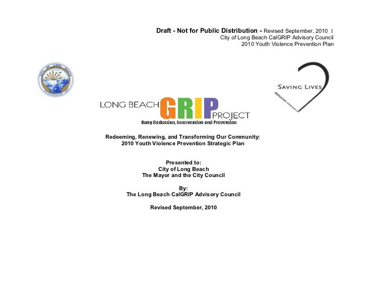 Long Beach CalGRIP Advisory Council Proposed Youth Violence Strategic Plan