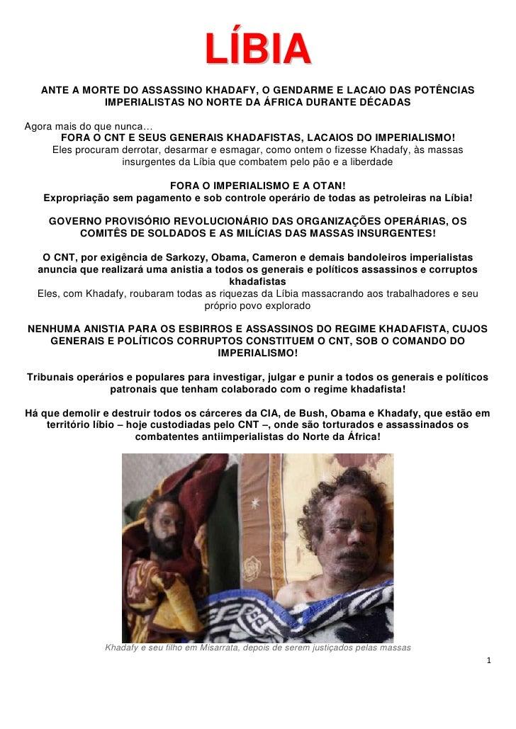 LÍBIA   ANTE A MORTE DO ASSASSINO KHADAFY, O GENDARME E LACAIO DAS POTÊNCIAS             IMPERIALISTAS NO NORTE DA ÁFRICA ...