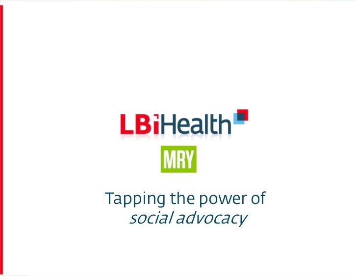 Tapping the Power of Patient Advocacy - BDI 7/19/12 Social Communications & Healthcare 2012: Case Studies and Roundtables
