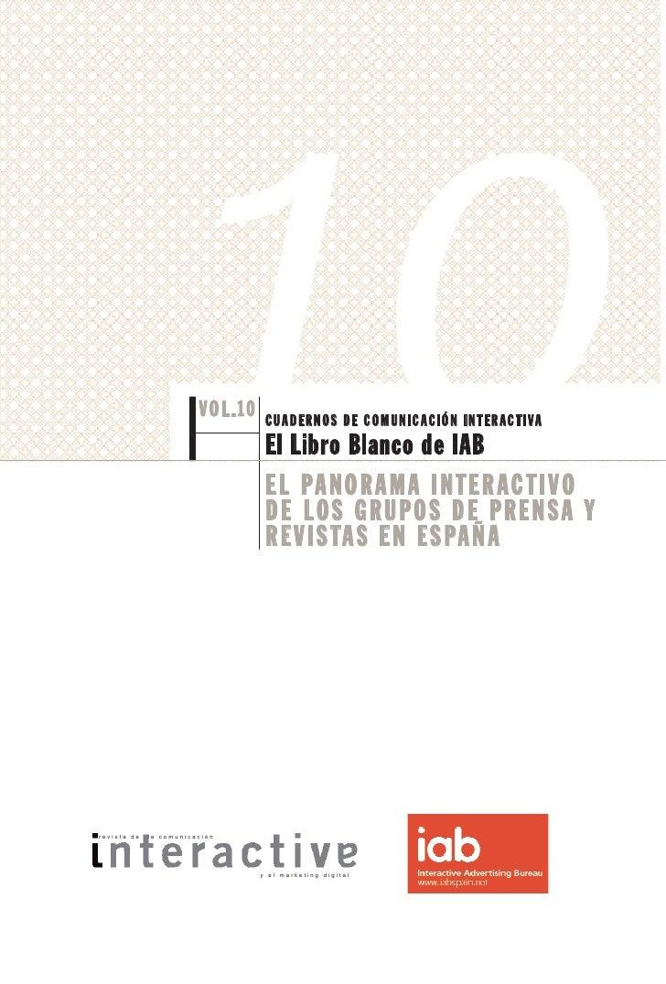 El panorama interactivo de los grupos de prensa y revistas en España