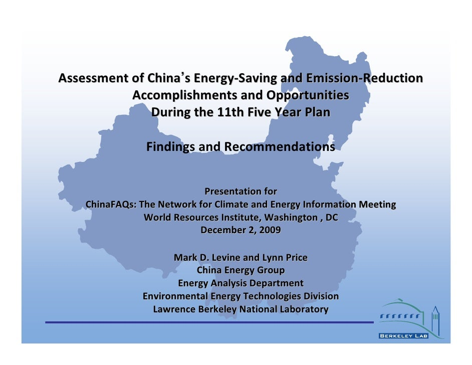 Assessment of China's Energy-Saving and Emission-Reduction            Accomplishments and Opportunities                Dur...