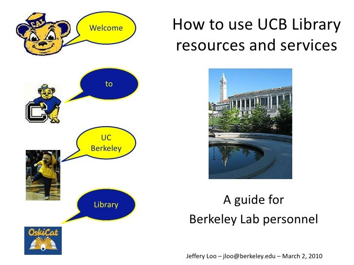 How to use UC Berkeley Library resources and services: A guide for Berkeley Lab personnel