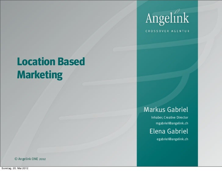 Location Based            Marketing                                Markus Gabriel                                  Inhaber...