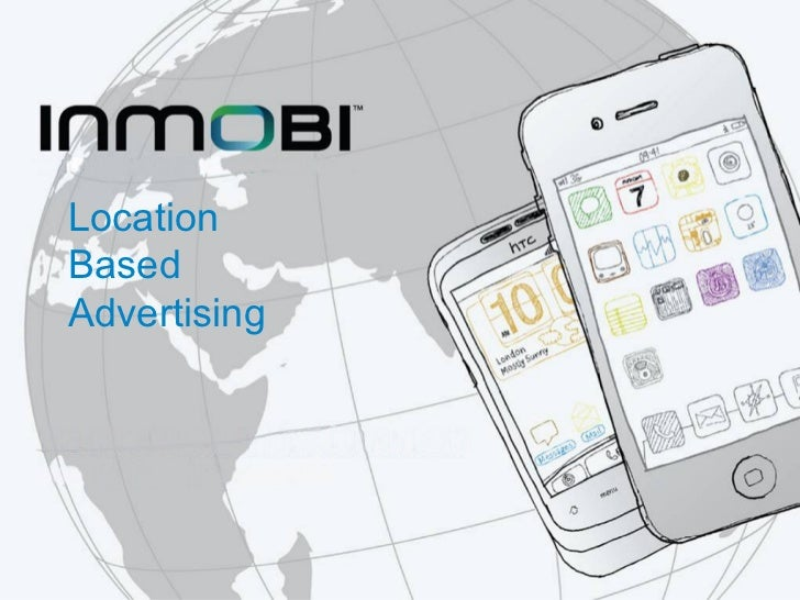 Location Based Advertising with InMobi