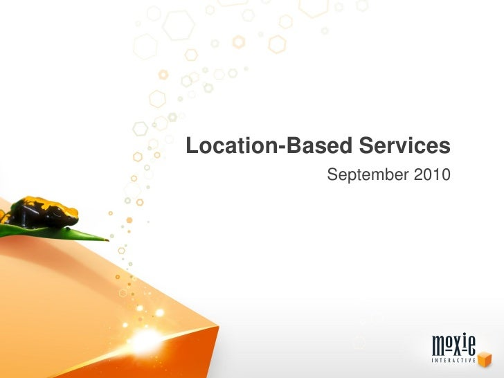 Location Based Services (LBS) Overview