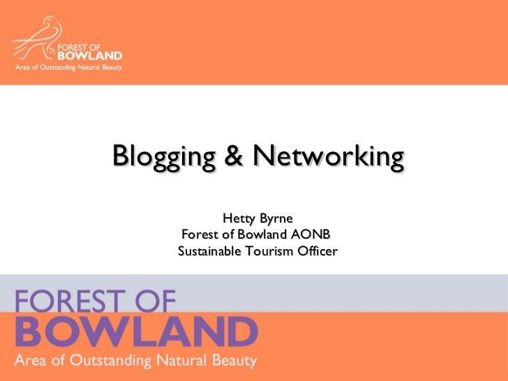 Blogging & Networking Hetty Byrne Forest of Bowland AONB  Sustainable Tourism Officer