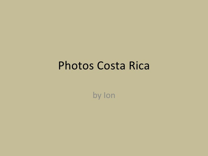 Photos Costa Rica by Ion