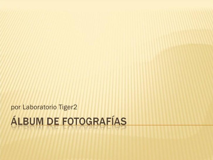 por Laboratorio Tiger2