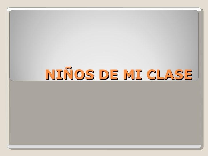 NIÑOS DE MI CLASE