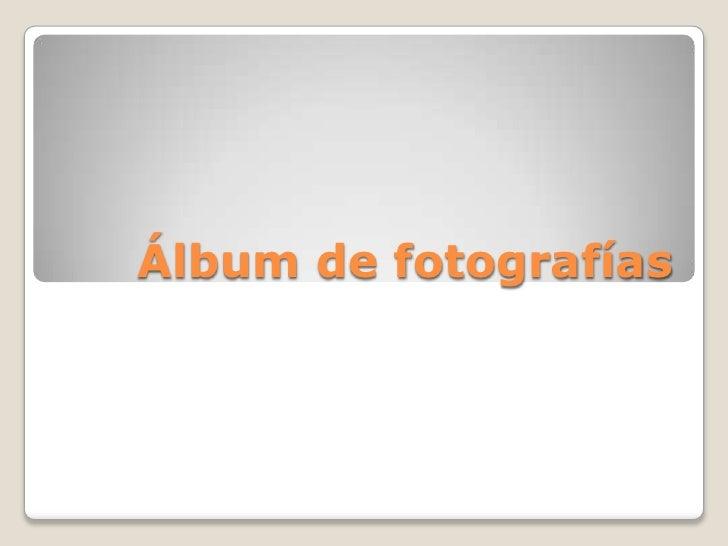 áLbum De FotografíAs Diego