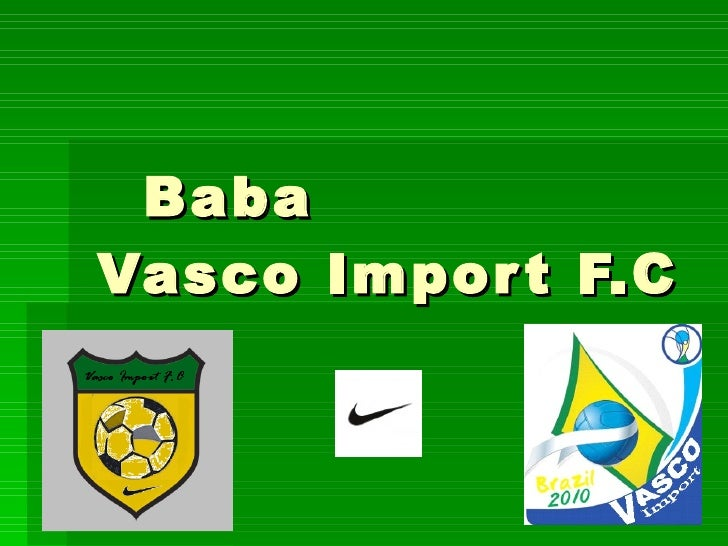 Baba  Vasco Import F.C