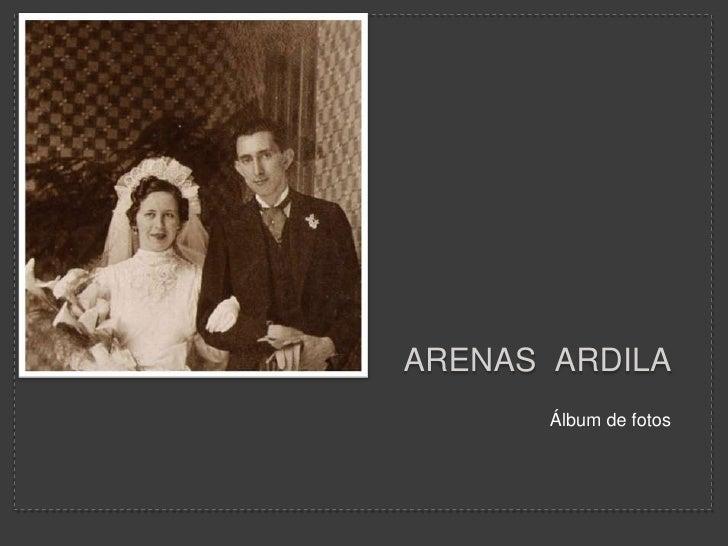 Arenas  ardila<br />Álbum de fotos<br />