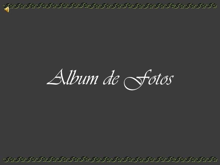 Album de fotos familia Quintero Torrado