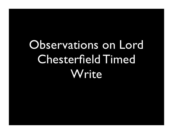 Observations on Lord  Chesterfield Timed        Write
