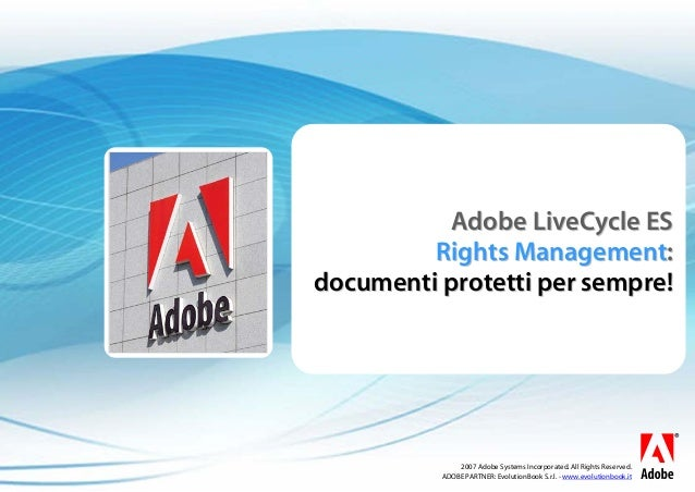 bc2007 Adobe Systems Incorporated. All Rights Reserved. ADOBE PARTNER: EvolutionBook S.r.l. - www.evolutionbook.it Adobe L...