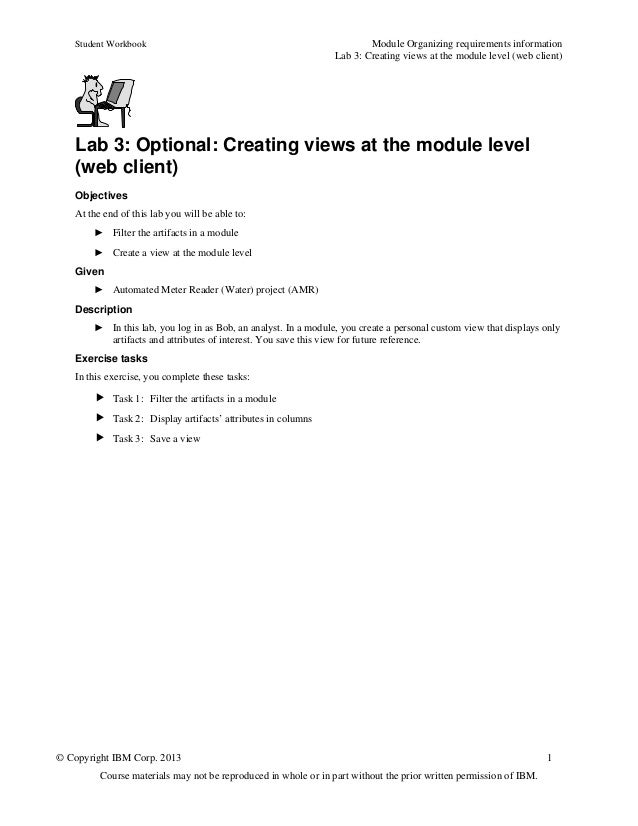 Student Workbook Module Organizing requirements informationLab 3: Creating views at the module level (web client)© Copyrig...