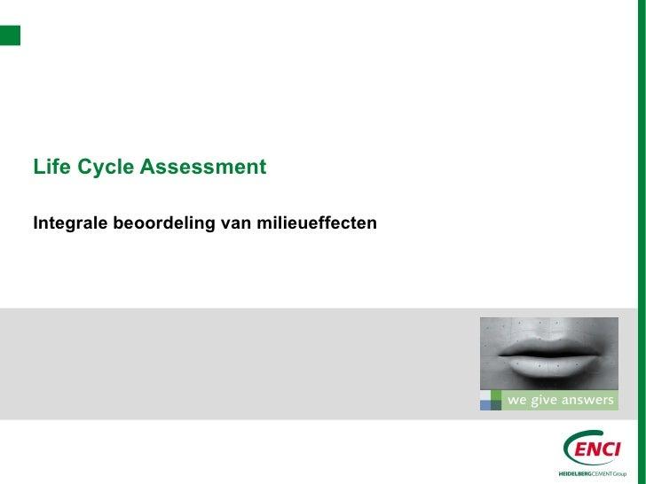Life Cycle AssessmentIntegrale beoordeling van milieueffecten