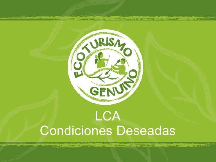 LCA Condiciones Deseadas