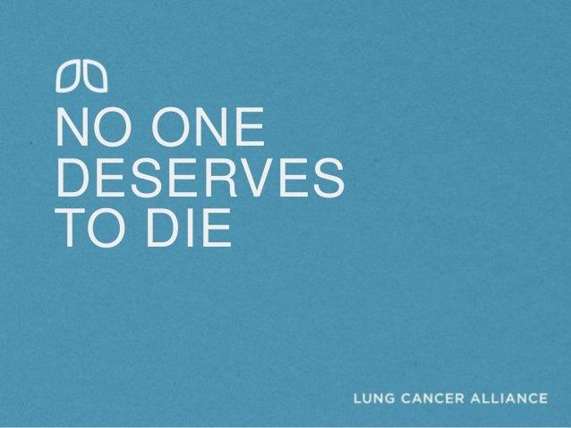NO ONEDESERVESTO DIE