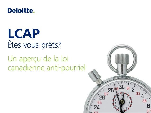 LCAP Êtes-vous prêts? Un aperçu de la loi canadienne anti-pourriel