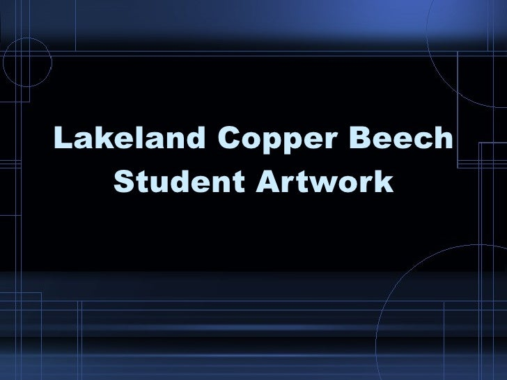 Lakeland Copper Beech Student Artwork