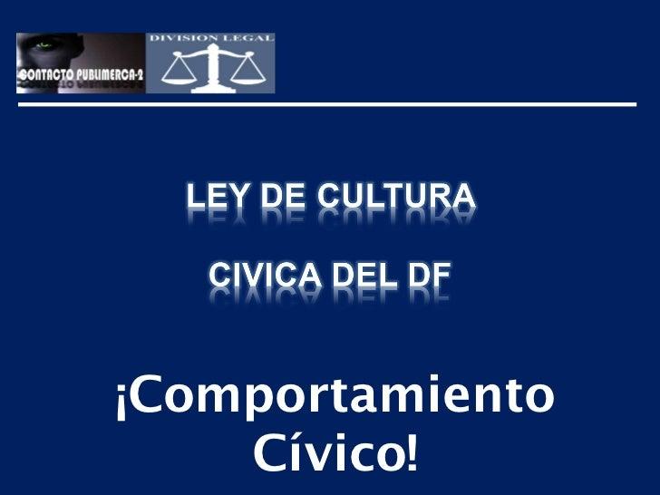 Ley de Cultura Cívica para el DF