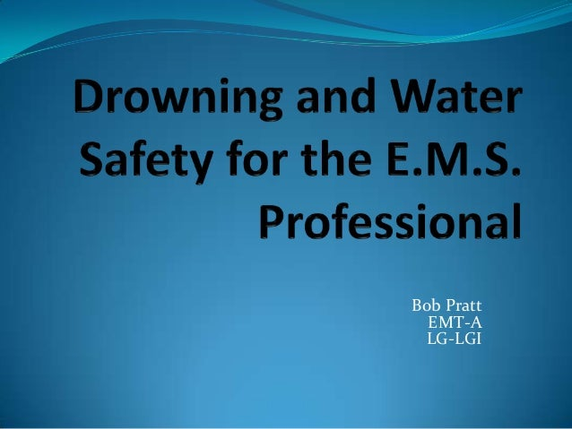 Water Safety for the EMS Provider: Clinical and Practical Implications