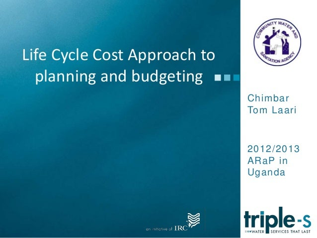 Life Cycle Cost Approach to planning and budgeting, Ghana