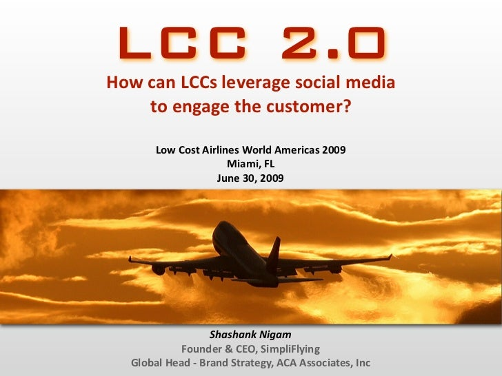 LCC 2.0: How low cost airlines can use social media to engage their customers