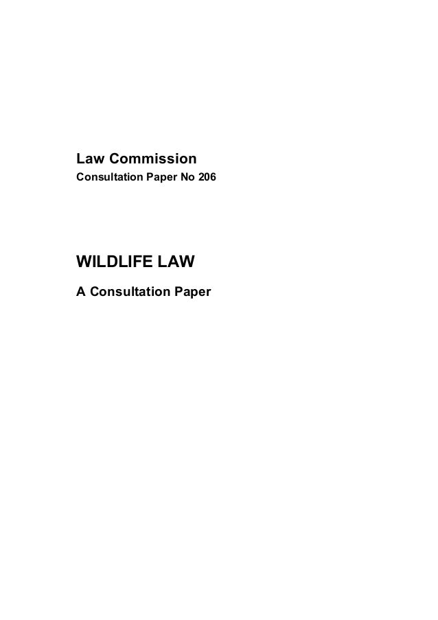 Law Commission Consultation Paper No 206  WILDLIFE LAW A Consultation Paper
