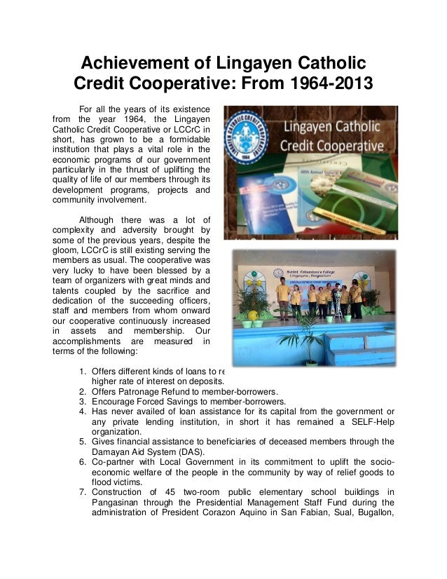 Achievement of Lingayen Catholic Credit Cooperative: From 1964-2013 For all the years of its existence from the year 1964,...