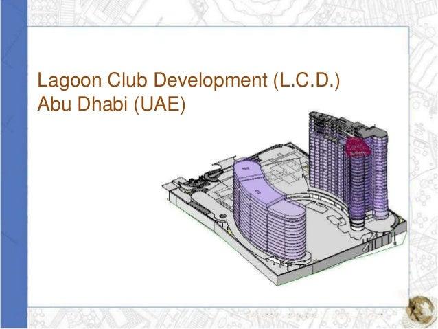 Lagoon Club Development (L.C.D.)Abu Dhabi (UAE)
