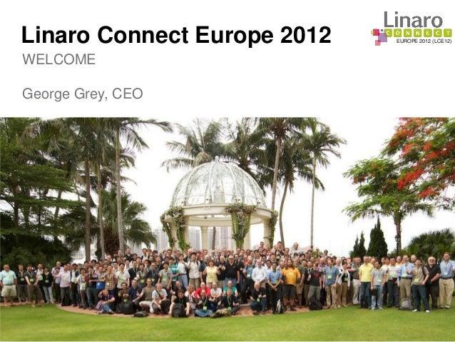 LCE12: Linaro Connect Europe, Copenhagen 2012 - Welcome