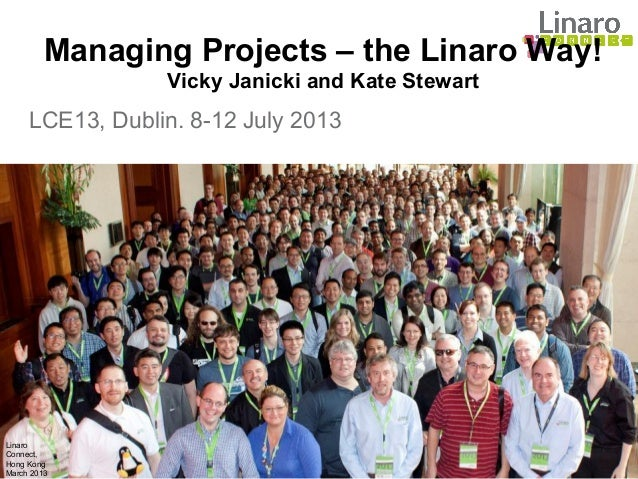 LCE13: Overview of Linaro Project Management Methodology