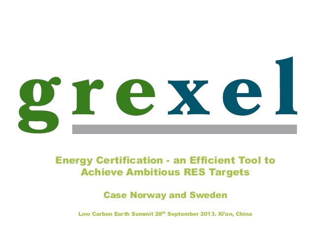 Energy Certification - an Efficient Tool to Achieve Ambitious RES Targets - Case Norway and Sweden