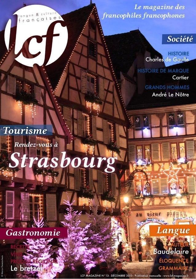 Le magazine LCF est entièrement téléchargeable sur  Culture  www.lcf-magazine.fr Les articles sont adaptés à des niveaux B...