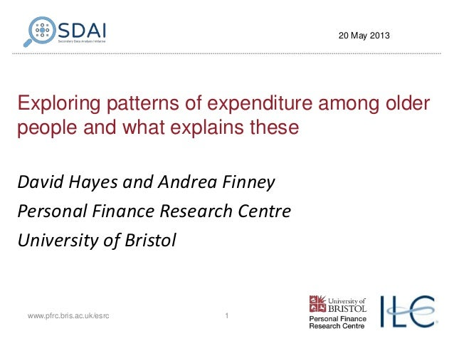 Exploring patterns of expenditure among olderpeople and what explains theseDavid Hayes and Andrea FinneyPersonal Finance R...