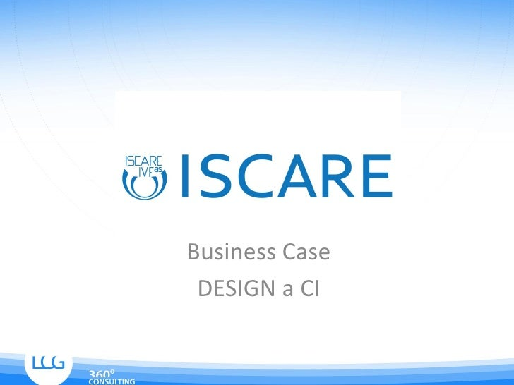Business Case ISCARE