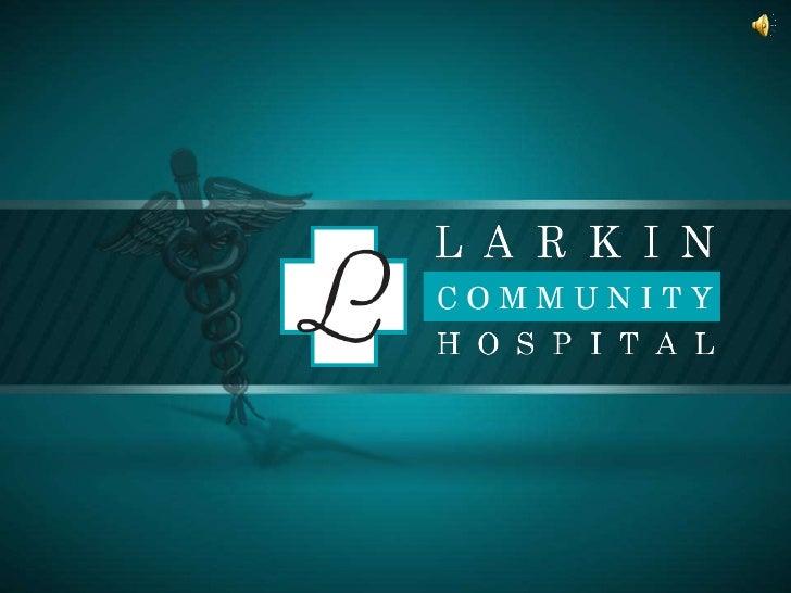Larkin Community Hospital introduction