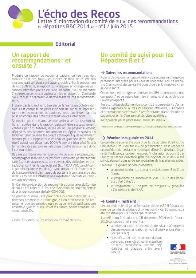 1 L'écho des RecosLettre d'information du comité de suivi des recommandations « Hépatites B&C 2014 » - n°1 / Juin 2015 Un ...