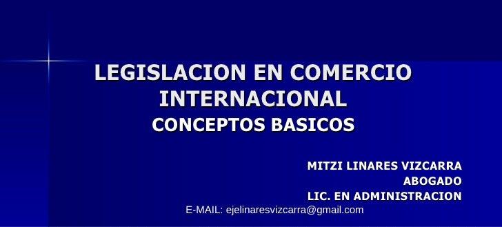 Legislacion en Comercio Internacional-Comercio Electrónico