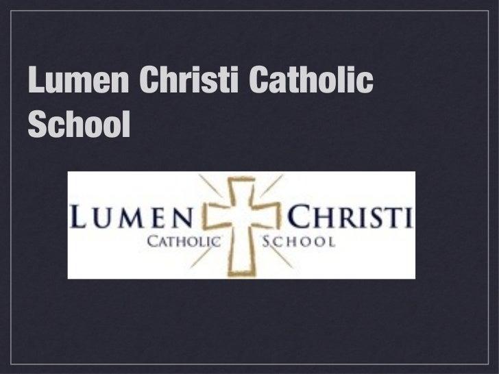 Lumen Christi CatholicSchool
