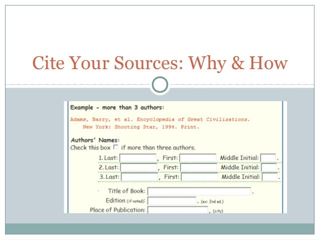 Cite Your Sources: Why & How